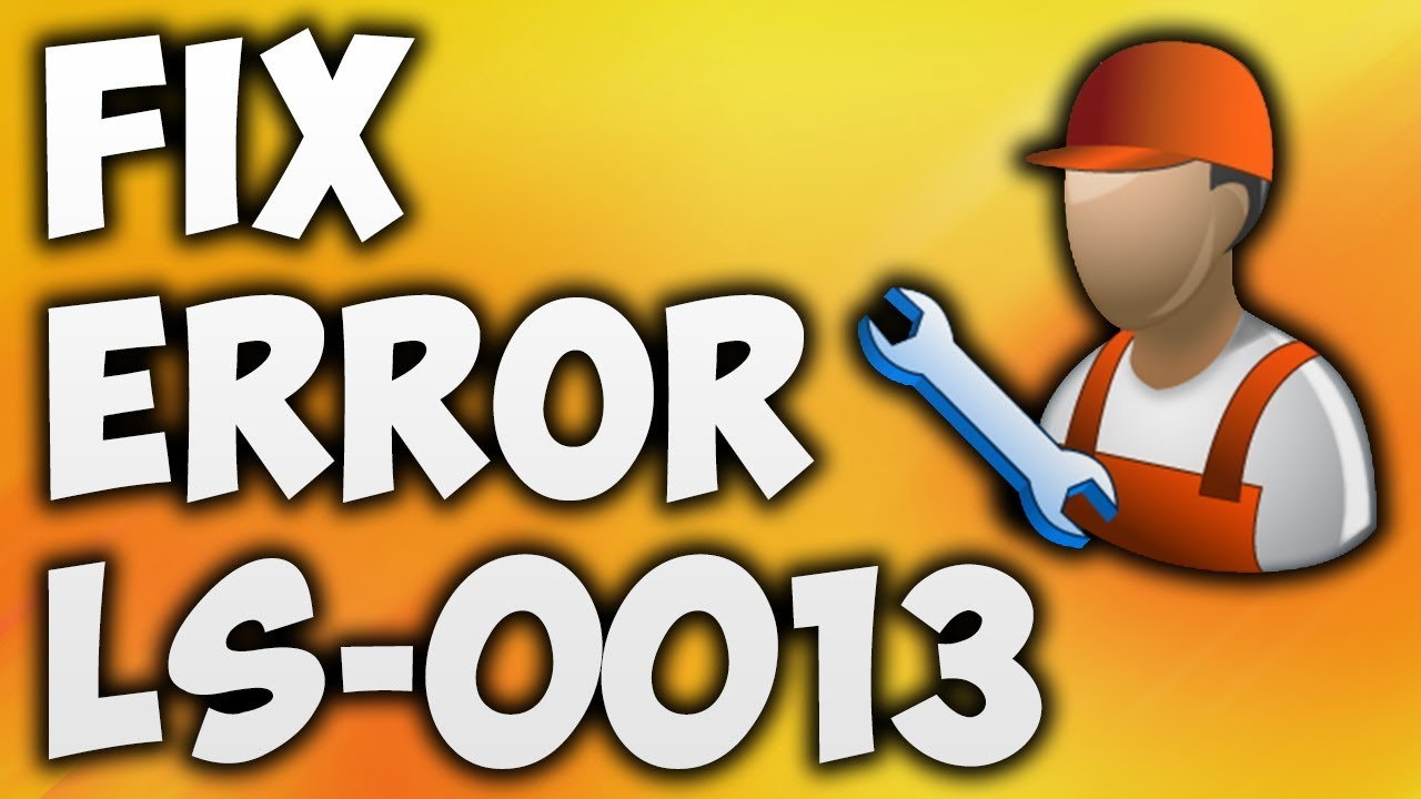How to Fix Fortnite Error Code LS-0013 | Epic Games ...