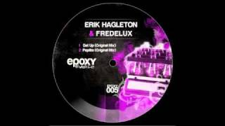 Erik Hagleton & Fredelux - Get Up (original Mix)