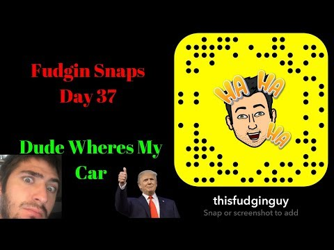 Funny Snapchat Story Compilations Day 37: Dude Where's My Car?