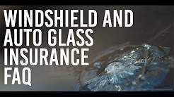Windshield and Auto Glass Insurance FAQ
