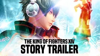 THE KING OF FIGHTERS XIV - Story Trailer [EN]