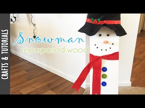 DIY Snowman with Repurposed Wood - The290ss