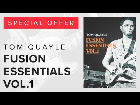 Special Offer - Tom Quayle's Fusion Essentials Vol.1 Only £9.99!