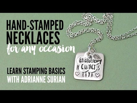 How to Make Hand Stamped Necklaces for Any Occasion