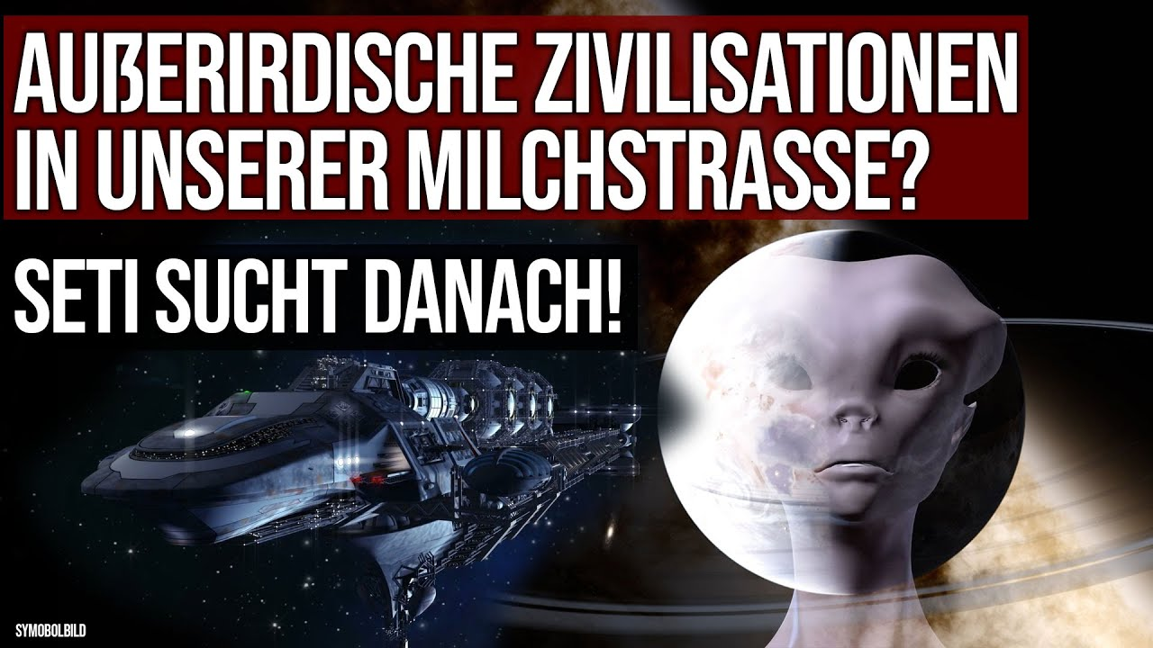 Außerirdische Zivilisationen in der Milchstraße? - SETI sucht danach