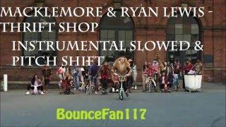 Macklemore & Ryan Lewis - Thrift shop instrumental slowed/pitch shifted