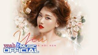 Yêu Không Hối Hận | Hari Won | Official Lyric Video | Nhạc trẻ hay mới nhất