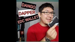 Dango Dapper- EDC Wallet Review