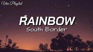Rainbow - South Border (Lyrics)