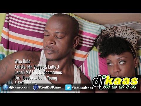 Mr Vegas ft Latty J - Who Rule (Official Music Video) July 2014 - MV Music   Dancehall