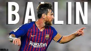 Lionel Messi Ballin Sublime Dribbling Skills & Goals 2019 HD