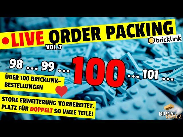 🔴 LIVE ORDER PACKING VOL.7 | Mehr als 100. Bricklink-Bestellungen! Wahnsinn