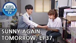 Sunny Again Tomorrow | 내일도 맑음 - Ep.37 [SUB : ENG,CHN,IND / 2018.07.04]