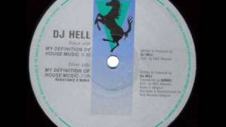 Dj Hell - My Definition Of House Music (1992)