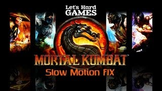 Mortal Kombat 9: Komplete Edition - Слоу Мо Фикс [Slow Motion Fix][PC](, 2013-07-20T11:30:15.000Z)