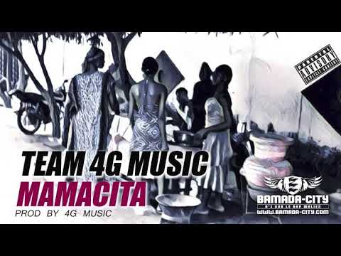 TEAM 4G MUSIC - MAMACITA