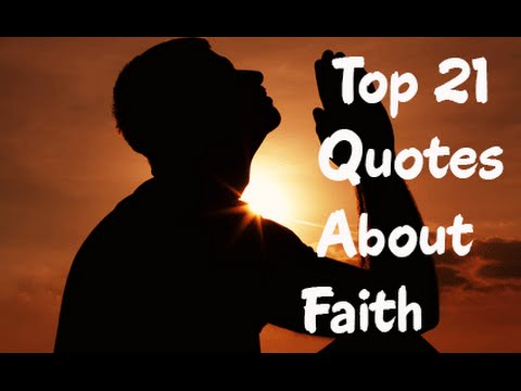 Top 21 Quotes About Faith Keeping Your Faith Quotes Saying