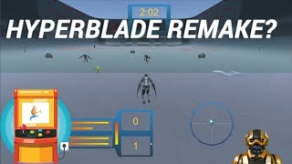Game Play | Early Access Hyperblade Remake ?