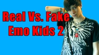 Real Vs Fake Emo 2