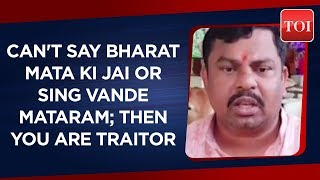 Telangana BJP MLA claims those who don't chant patriotic phrases to be labeled traitor