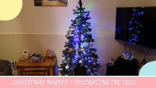 CHRISTMAS MARKET | DECORATING THE TREE