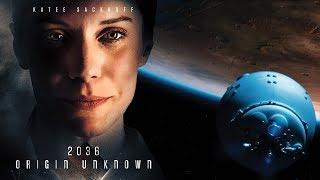 2036 ORIGIN UNKNOWN Official Trailer (2018) Katee Sackhoff - SciFi - HD