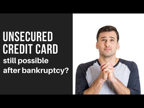 Unsecured Credit Card Possible After Bankruptcy