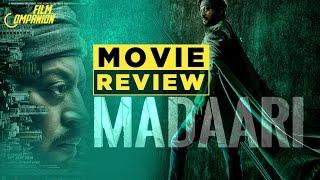 Madaari | Movie Review | Anupama Chopra