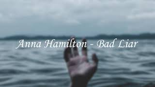 Download lagu Anna Hamilton-Bad Liar (Cover) [1 Hour]
