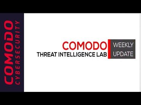 Comodo Threat Intelligence Lab - Weekly Update