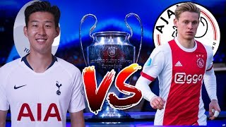 PRONOSTIC TOTTENHAM VS AJAX 1/2 FINALE DE CHAMPIONS LEAGUE 2019 !