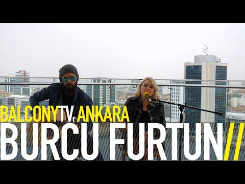 BURCU FURTUN - ÇIRILÇIPLAK (BalconyTV)