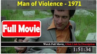 Man of Violence (1971) *Full MoVies*#*