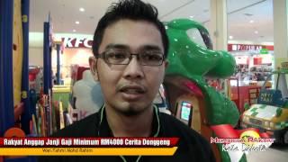 Rakyat Anggap Janji Gaji Minimum RM4000 Cerita Dongeng