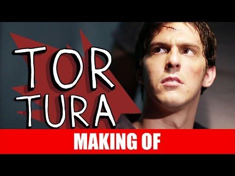MAKING OF – TORTURA