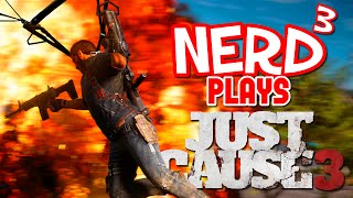 Nerd³ Plays... Just Cause 3... Again