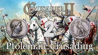 Ck2 - Crusading to restore the Hellenic Ptolemaic Kingdom 2