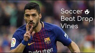 Soccer Beat Drop Vines #7