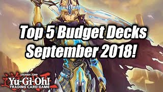 Yu-Gi-Oh! Top 5 Competitive Budget Decks for the September 2018 Format!