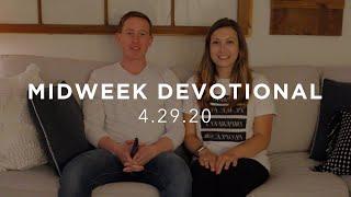 MIDWEEK DEVOTIONAL - 4.29.20