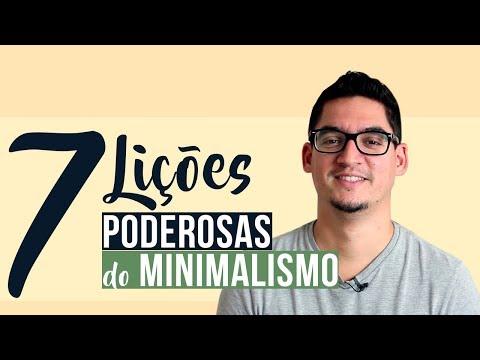 7 Lições Poderosas do MINIMALISMO (a #5 é surpreendente!)