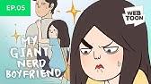 EP. 5: MY TINY WEIRD GIRLFRIEND - [My Giant Nerd Boyfriend, Animated!]