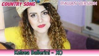 Kelsea Ballerini - XO ITALIAN VERSION