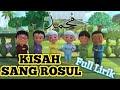 Populer Lagu Anak Islami Kisah Sang Rosul