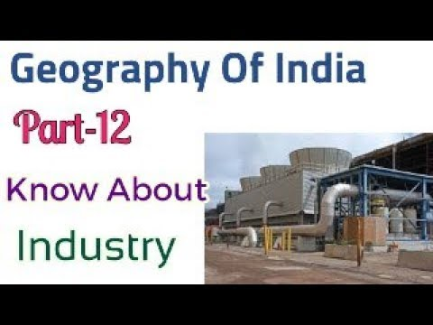 Part-12 Geography Of India Know About Industry Of India  For WBCS Examination