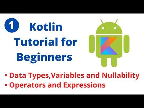 Kotlin Tutorial for Beginners - Part1
