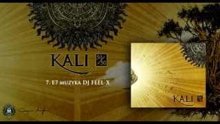 07. Kali - E7 (prod. Dj Feel-x)