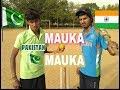 Mauka Mauka {India vs Pakistan} ||LAUGHROCH Comedy||