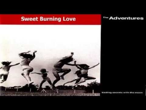 The Adventures - Sweet Burning Love