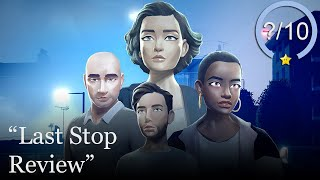 Last Stop Review [PS5, Series X, PS4, Switch, Xbox One & PC] (Video Game Video Review)